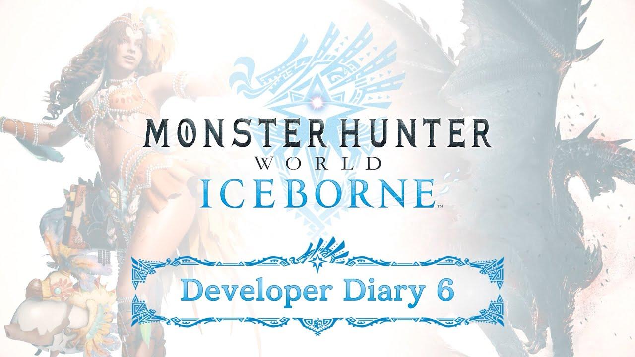 Monster Hunter World: Iceborne - Developer Diary 6.0 thumbnail