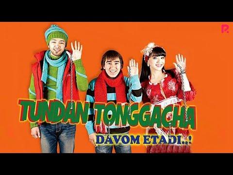 Tundan tonggacha... davom etadi (o'zbek film)   Тундан тонггача... давом этади (узбекфильм)