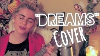 Dreams- Fleetwood Mac cover by Haley Blais