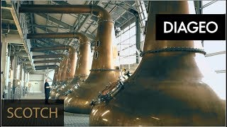 The Process Behind Scotch Whisky at Diageo