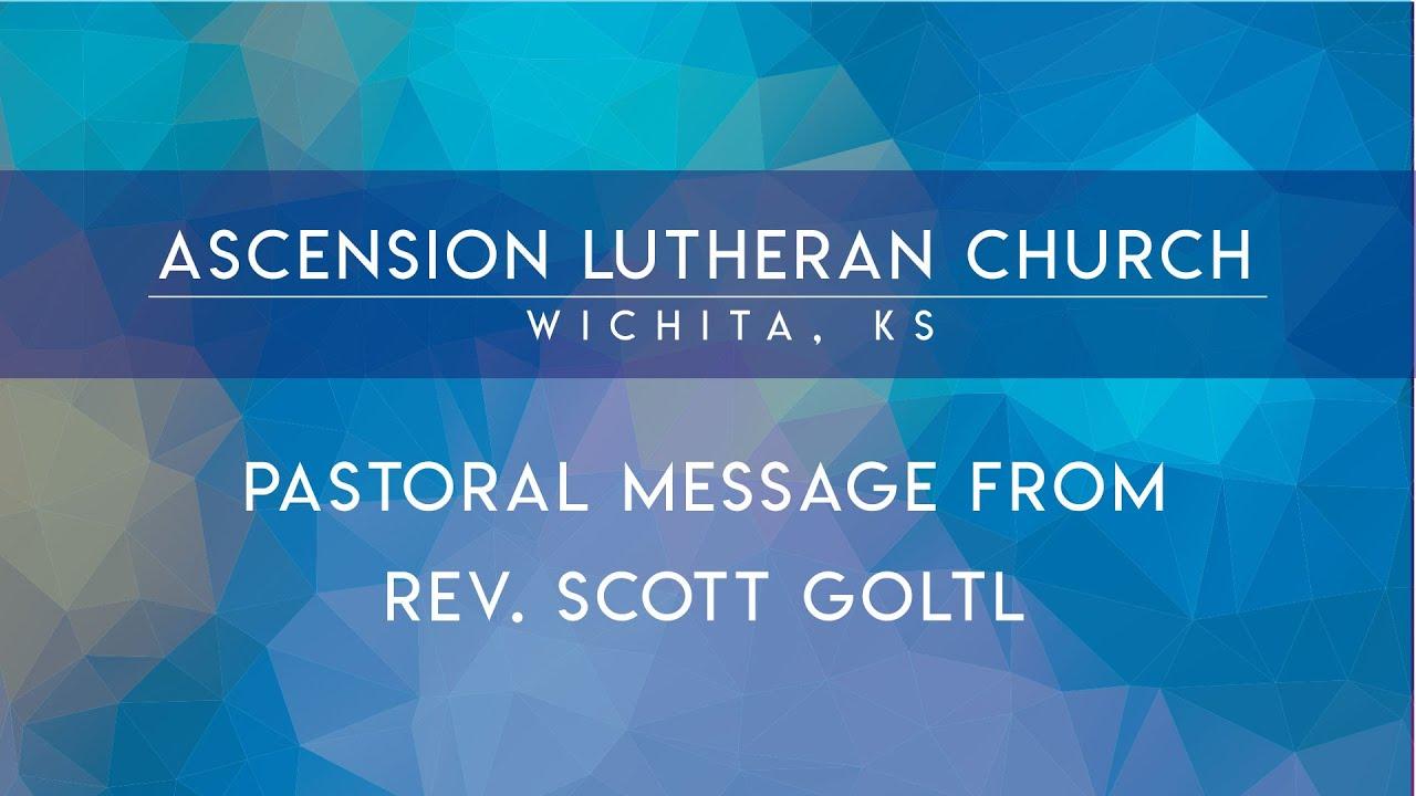 August 14 message from Pastor Scott