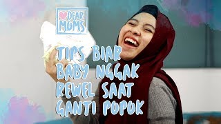 Download Video Tips Ganti Popok Baby Tanpa Rewel MP3 3GP MP4