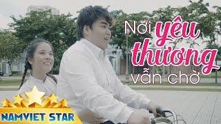Nơi Yêu Thương Vẫn Chờ - Nguyễn Đình Vũ (MV 4K OFFICIAL)