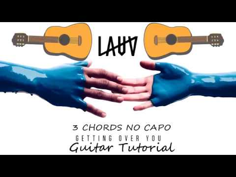 Lauv - Getting Over You - Guitar Tutorial Lesson Chords - How To ...