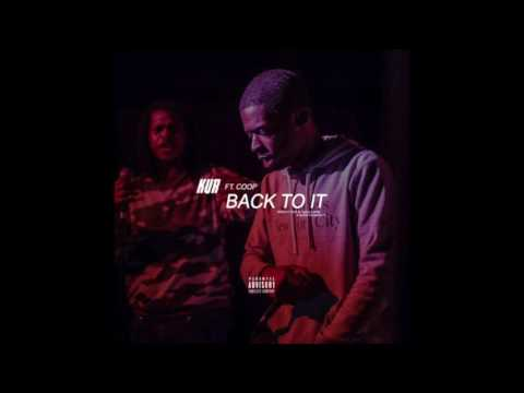 Kur - Back To It