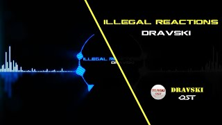 Best Electronic Background Sound with Drum Beats! Dravski - Illegal Reactions. Audio Visual HD!