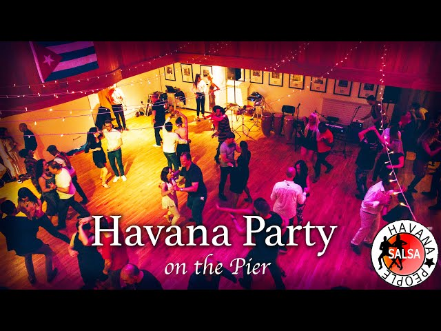 Havana Party on the Pier 2020 - Salsa Party UK