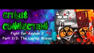 PRZ Paintball: Fight for Asylum 2(part 2/3), The Laptop Mission