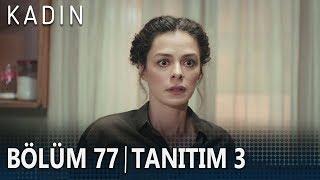 Kadın 77. Bölüm 3. Tanıtımı