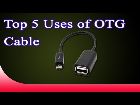 Top 5 uses of OTG Cable