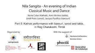 Nīla Saṅgīta - An evening of Indian Classical Music and Dance (Part-3)