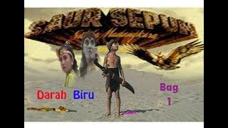 "Video SAUR SEPUH Episode 1 ""Darah Biru"" (Bag 1) download MP3, 3GP, MP4, WEBM, AVI, FLV Oktober 2019"