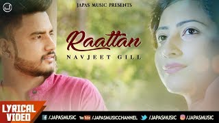 Punjabi Song | Raattan (Lyrical Video) | Navjeet Gill | Japas Music
