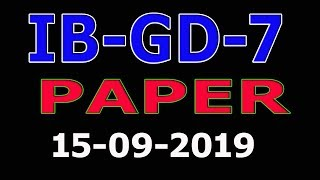 IB GD-7 Past Paper (15-09-2019) : IB GD-7 Past Papers : Intelligence Bureau full paper