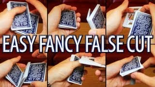 Easy Fancy False Cut Tutorial