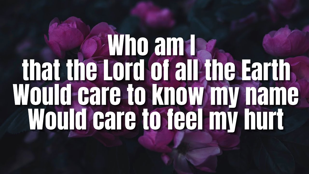 Download Who Am I | Casting Crowns