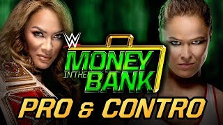 Pro & Contro - WWE Money in the Bank 2018
