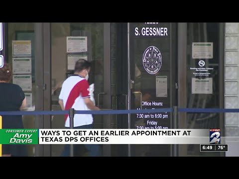 Ways To Get An Earlier Appointment At Texas DPS Offices