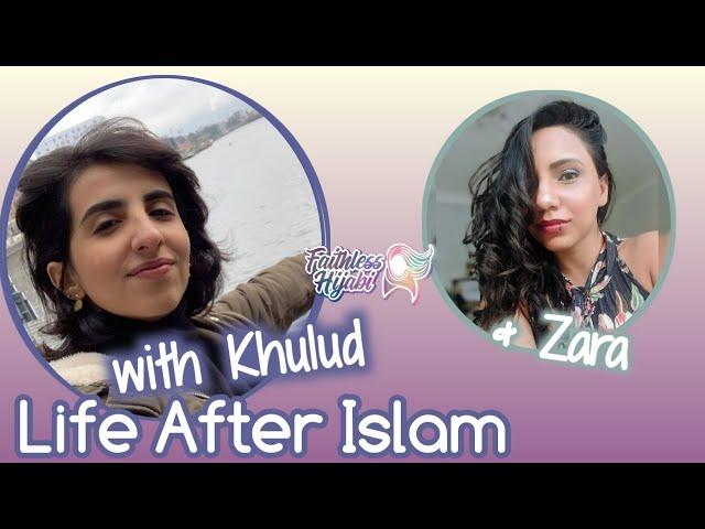 Life After Islam with Khulud