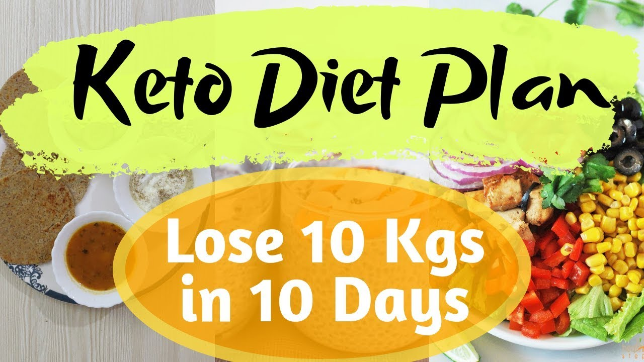 Keto Diet Plan for Weight Loss | Lose 5 Kgs in 10 Days | Indian Veg Ketogenic Diet Plan