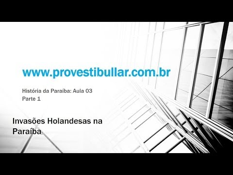 HISTORIA DA PARAIBA - AULA 3.1