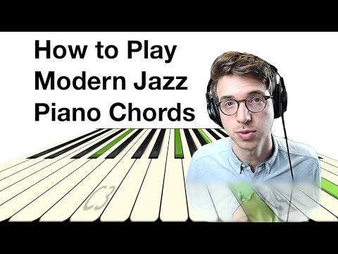How to Play Modern Jazz Piano Chords