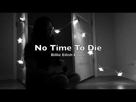 no-time-to-die-billie-eilish-(cover)