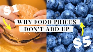 Why a cheeseburger can cost less than fruit