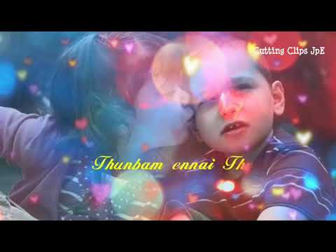 Kannil Anbai Solvaley Sis Bros Love Feel Whatsapp status song Tamil hd