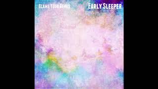 Blame Your Genes - Early Sleeper