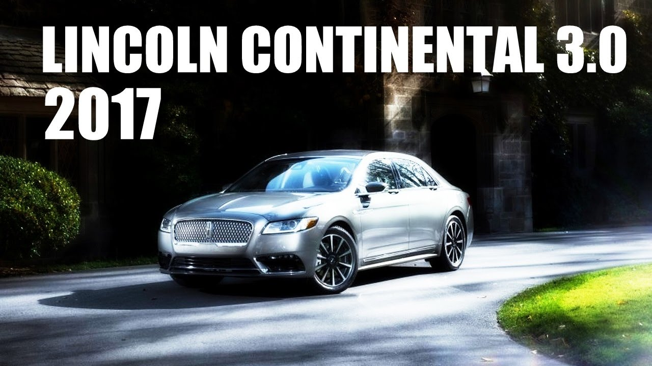 Best Review 2017 Lincoln Continental 3 Awd Specs