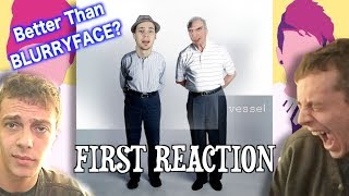 First Reaction to MORE Twenty One Pilots - Vessel! First Reaction/Review