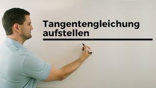 Tangentengleichung aufstellen | Mathe by Daniel Jung