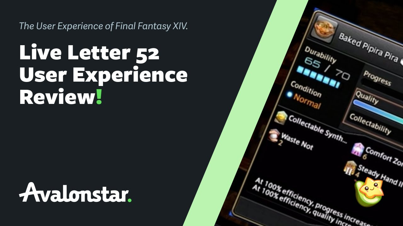 Final Fantasy XIV Shadowbringers: Live Letter 52 User Experience Review
