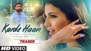 Song Teaser: KARDE HAAN | Rameet Sandhu | MNV | Releasing On 17th April 2019
