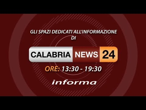 CALABRIA NEWS 24 INFORMA ORE 19:30