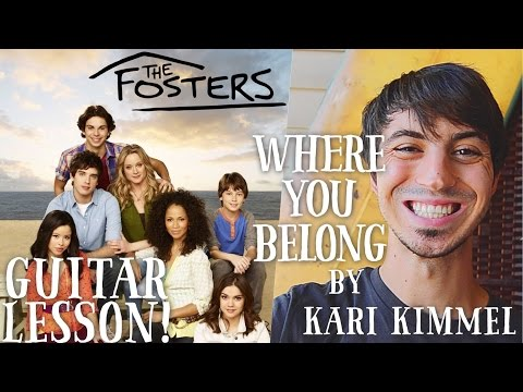 "Where You Belong by Kari Kimmel Guitar Lesson // ""The Fosters"" Theme Song!"