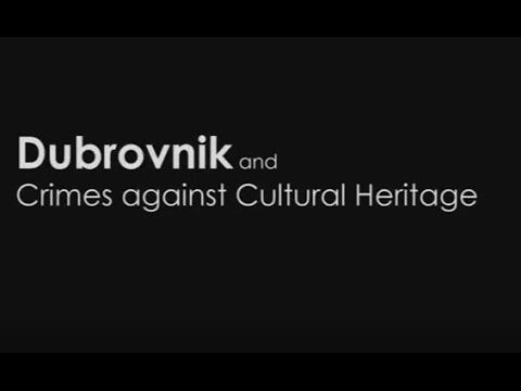 Dubrovnik and Crimes against Cultural Heritage