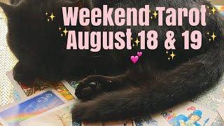 Weekend Tarot Reading August 18 & 19, 2018 ~  An Open Door..