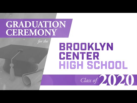 The Brooklyn Center High School Class of 2020 Graduation Ceremony