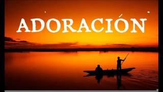 Baixar ADORACIÓN EXTREMA   Alabanza Cristiana Evangélica de Poder   Ideal para ORAR