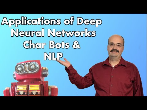 11.1: Chat Bots & NLP for Deep Learning in TensorFlow and Keras (Module 11, Part 1)