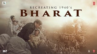 Making Of Bharat 1940 | Bharat | Salman Khan, Katrina Kaif | Movie Releasing On 5 June 2019