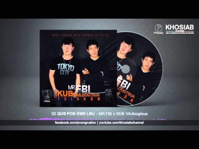 mrfbi-x-kub-vajloogtsua-02-qub-pob-kws-lwj-audio-preview-0232-min-official-audio-khosiab-channel
