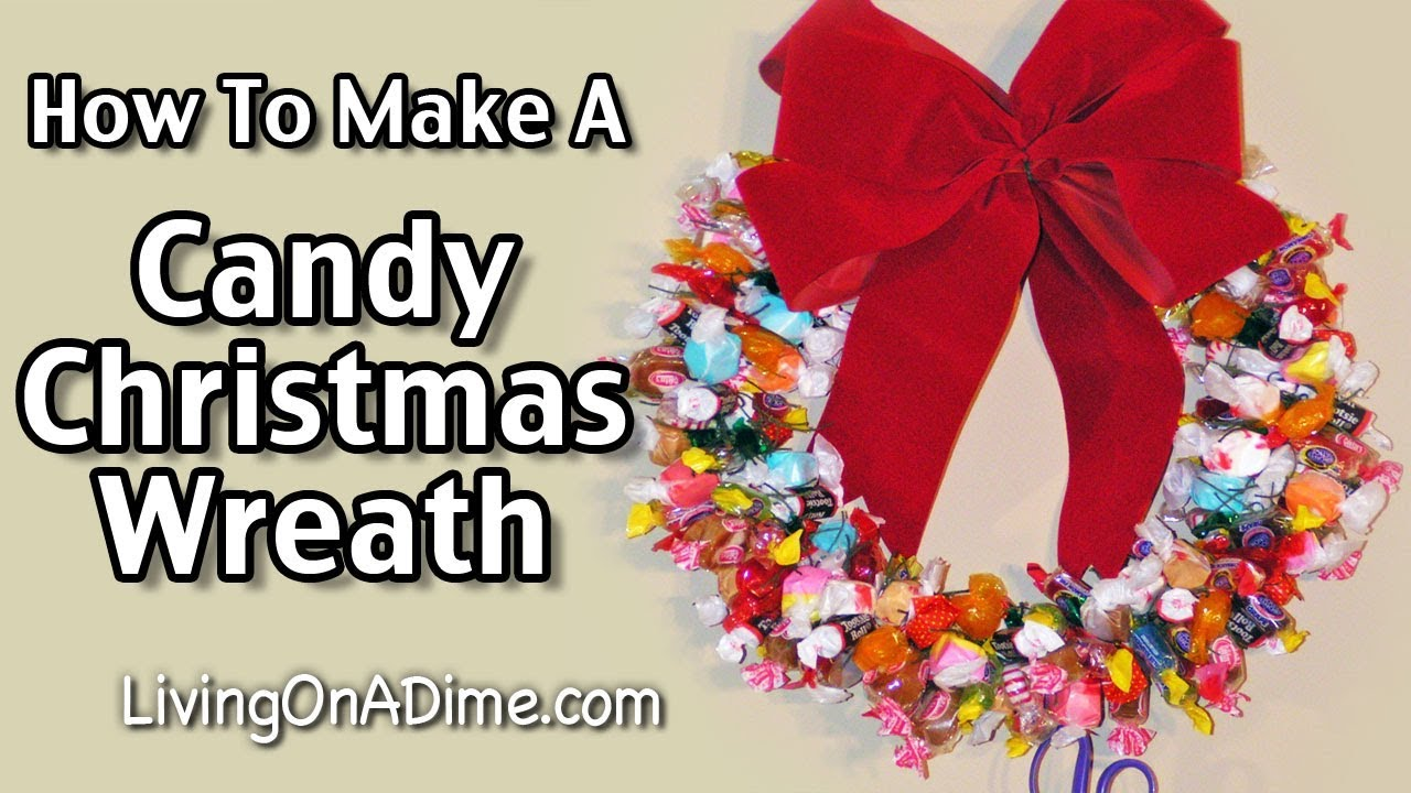 How To Make A Candy Christmas Wreath Youtube