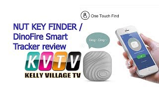 NUT KEY FINDER / DinoFire Smart Tracker review