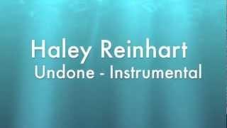 Haley Reinhart - Undone Instrumental