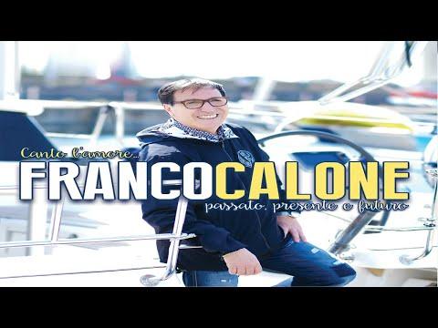 FRANCO CALONE - Chi so' credeva - (F.Franzese-G.Arienzo) Video ufficiale Mp3