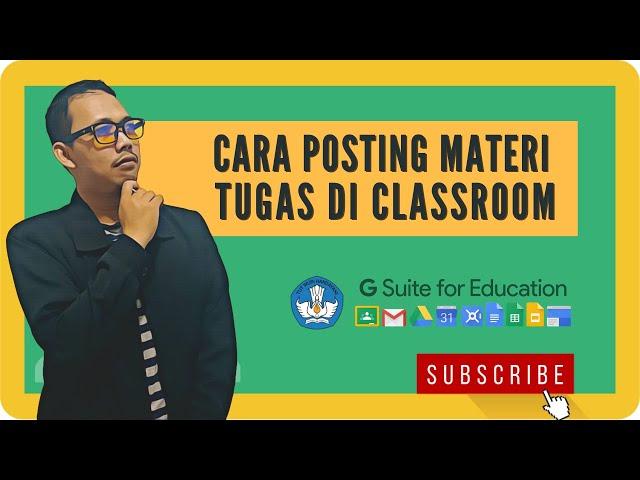 Cara Membuat Tugas Kelas di Google Classroom