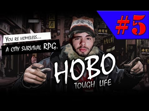 Hobo Tough Life - AGORA VAMOS SER UM MENDIGO RICO!!! #5 (Gameplay / PC / PTBR) HD